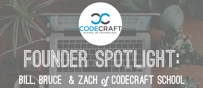 codecraft-founder-spotlight-bruce-bill-and-zach