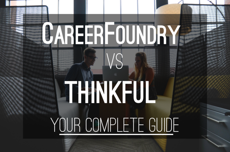 career-foundry-versus-thinkful-guide