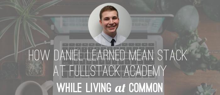 daniel-fullstack-academy-student-spotlight