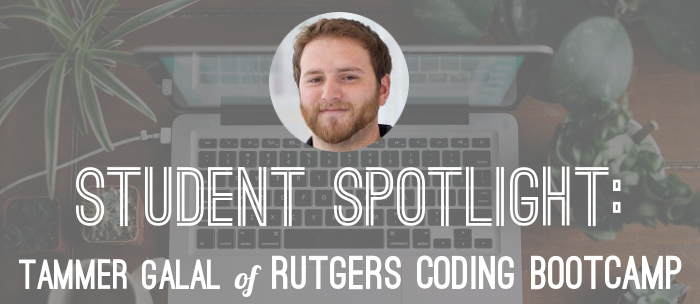 tammer-galal-rutgers-bootcamp-alumni-spotlight