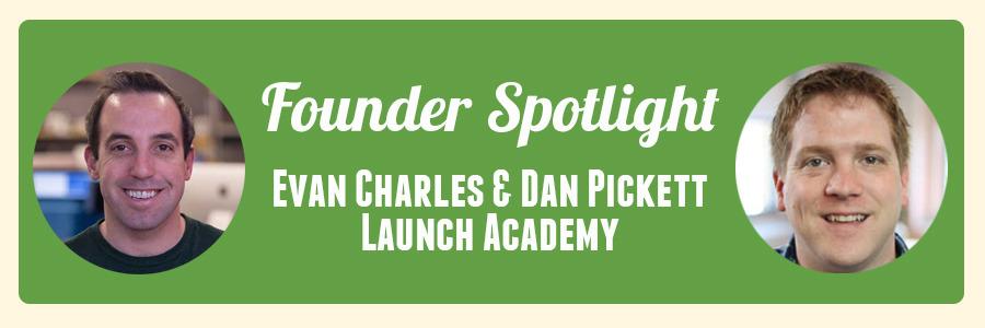 founder-spotlight-launch-academy-evan-and-dan