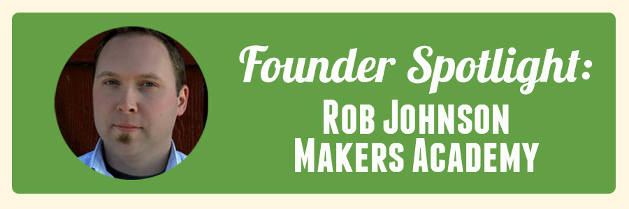 founder-spotlight-makers-academy-rob-johnson