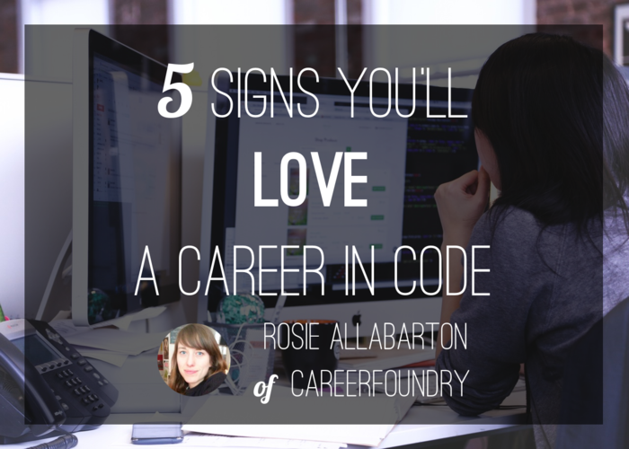 careerfoundry-5-signs-you-will-love-coding