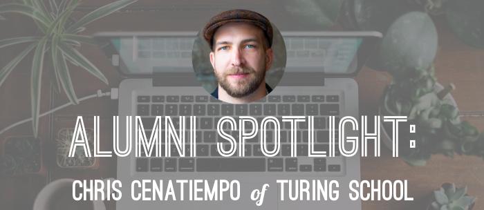chris-cenatiempo-turing-alumni-spotlight