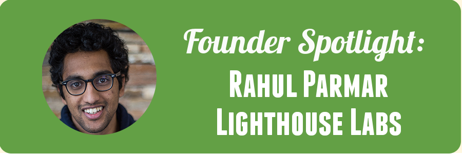 founder-spotlight-lighthouselabs-rahul-parmar
