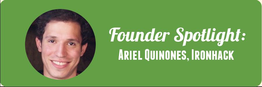 founder-spotlight-ariel-quinones-ironhack