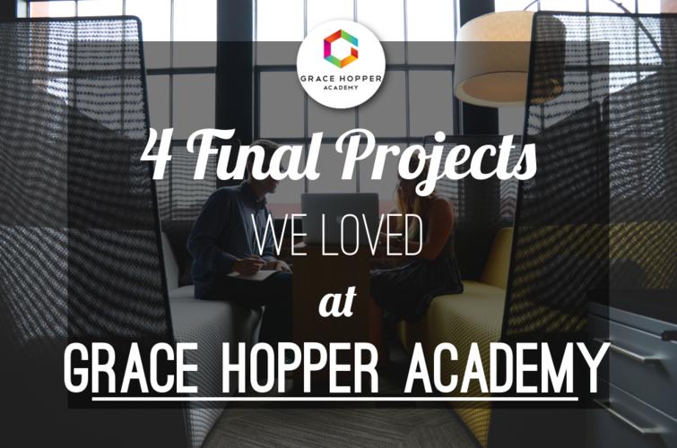 grace-hopper-program-final-projects-spotlight