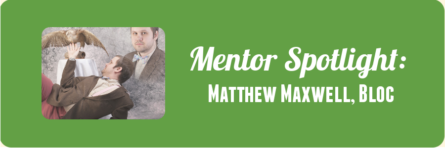 mentor-spotlight-matthew-bloc