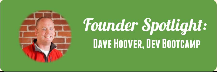 founder-spotlight-dave-hoover