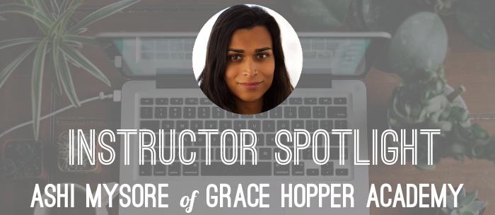 ashi-mysore-instructor-grace-hopper-program
