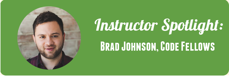 code-fellows-instructor-spotlight-brad