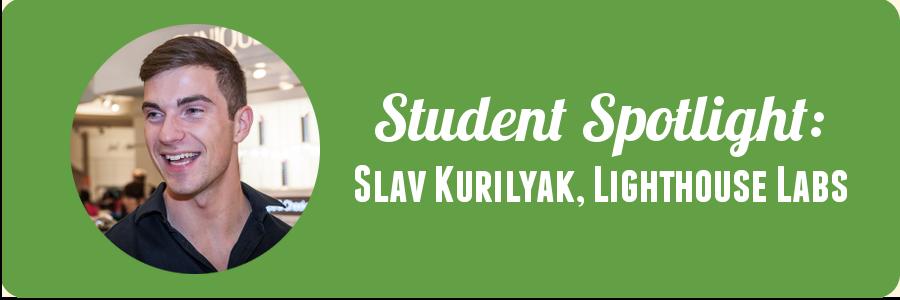 student-spotlight-slav-lighthouse-labs