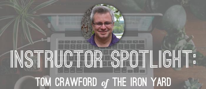 tom-crawford-iron-yard-instructor-spotlight