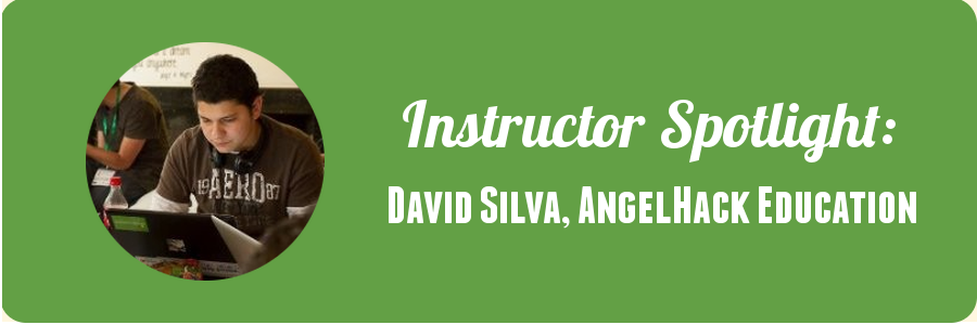 david-silva-angelhack-instuctor-spotlight