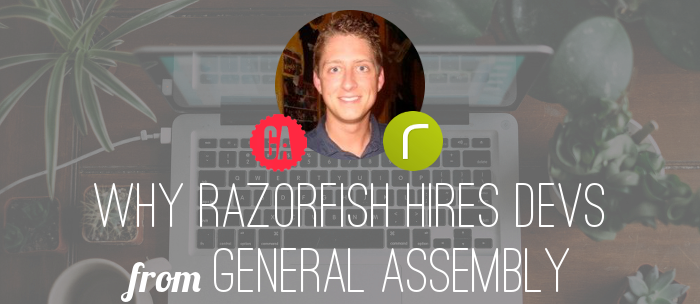 why-razorfish-hires-general-assembly-graduates