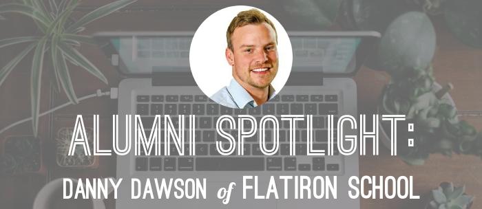 danny-dawson-alumni-flatrion-school-spotlight