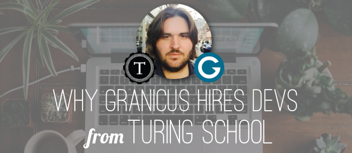 why-granicus-hires-turing-school-graduates