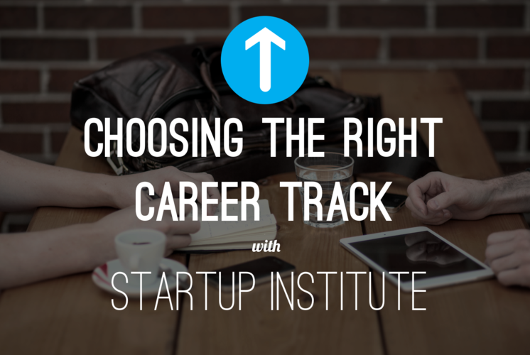 startup-institute-choosing-the-right-career-track