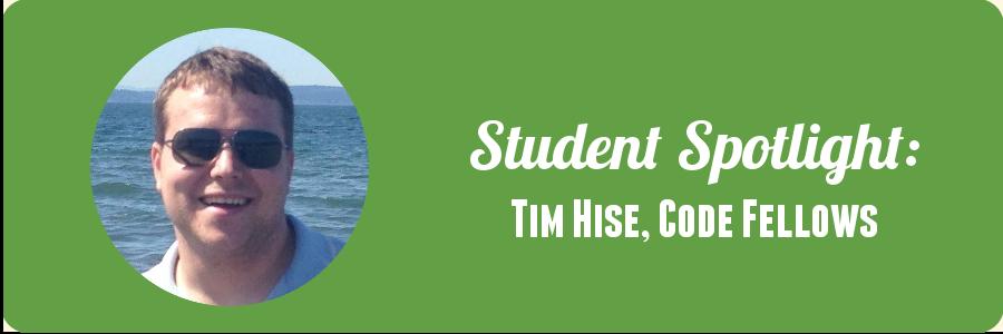 tim-hise-code-fellows-student-spotlight
