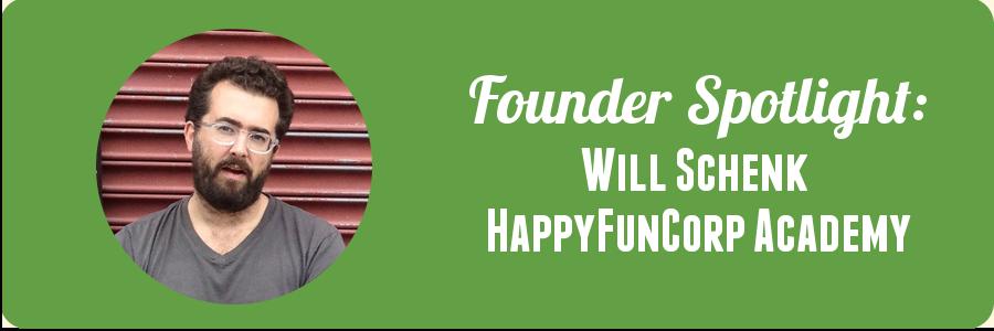 will-founder-spotlight-happyfuncorps-academy