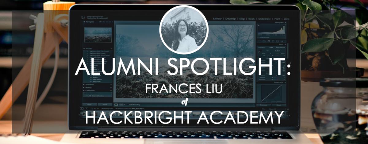 hackbright-frances-liu-alumni-spotlight