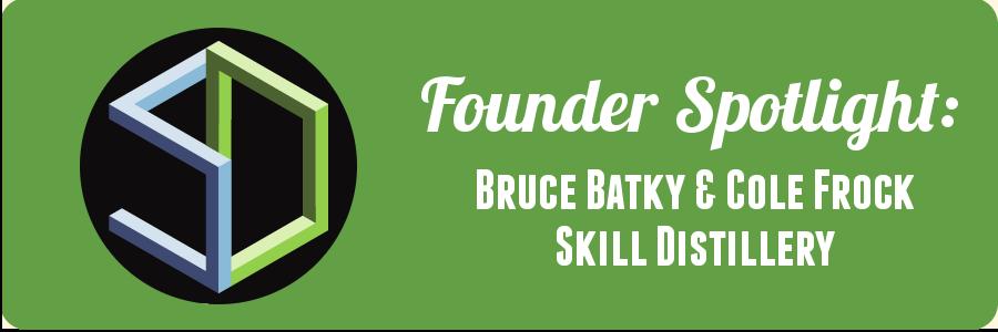 skill-distillery-founder-spotlight