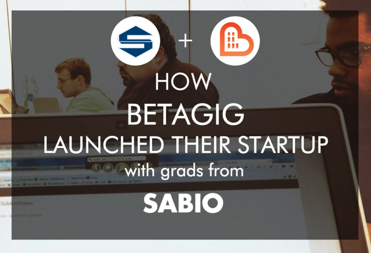 how-betagig-launched-their-startup-with-sabio-grads