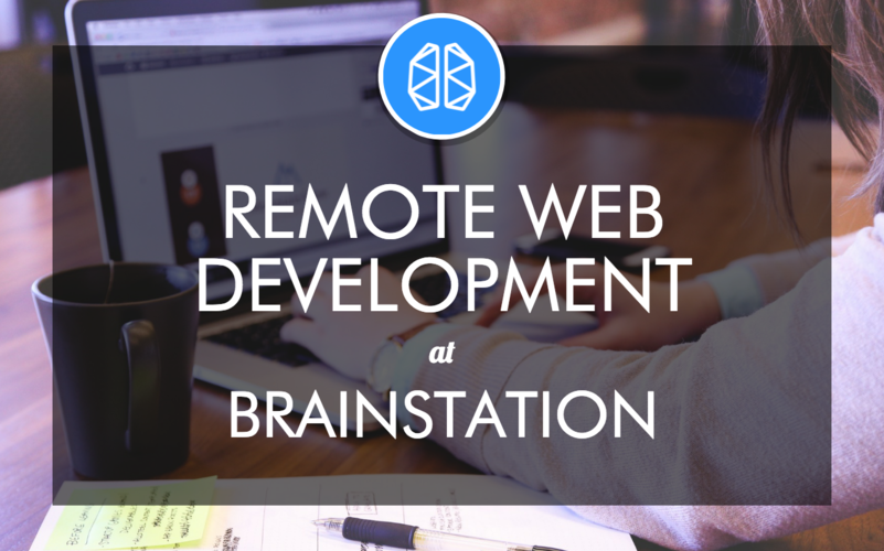 brainstation-remote-web-development-curriculum-spotlight