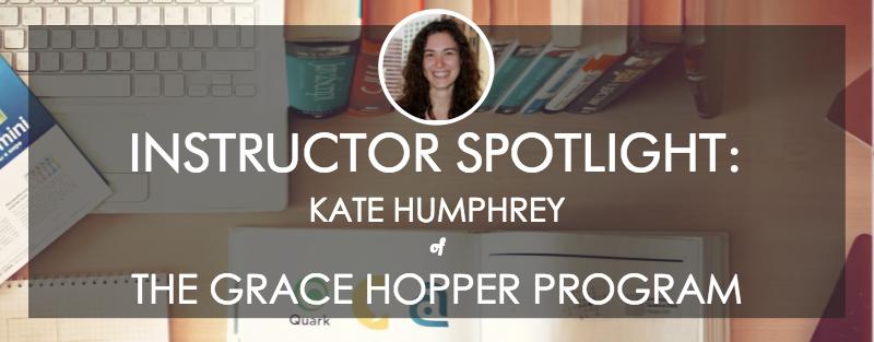grace-hopper-instructor-spotlight-kate-humphrey
