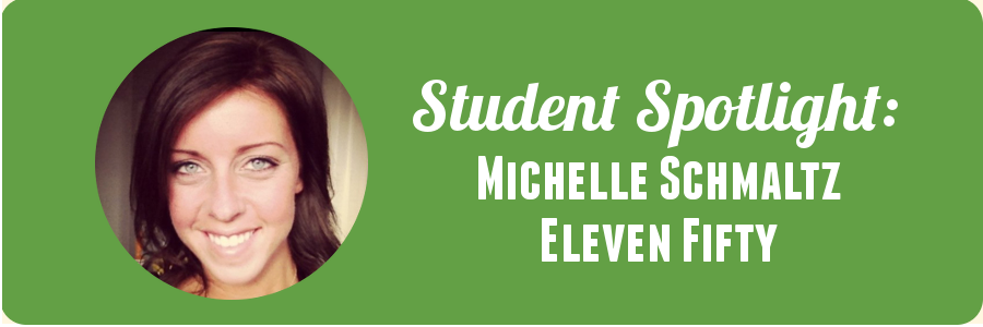 michelle-eleven-fifty-student-spotlight