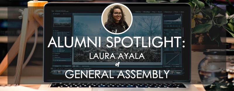 general-assembly-alumni-spotlight-laura-ayala