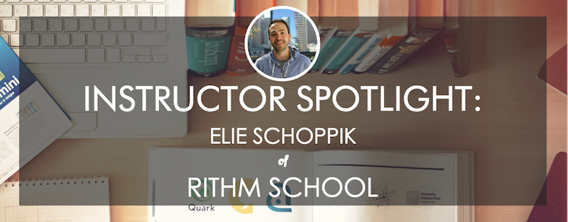 rithm-school-instructor-spotlight-elie-schoppik