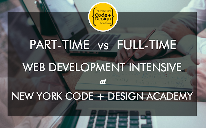 nycda-part-time-vs-full-time-coding-bootcamp