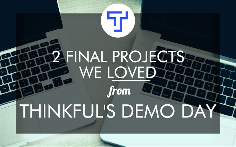 thinkful-demo-day-projects