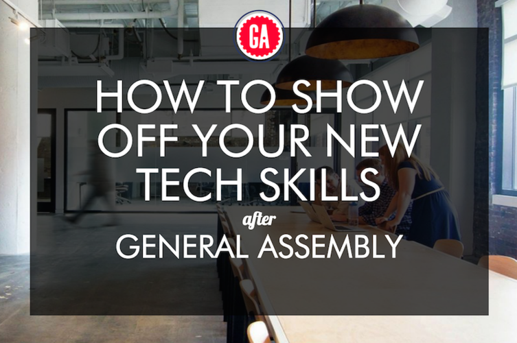 show-off-new-tech-skills-after-general-assembly