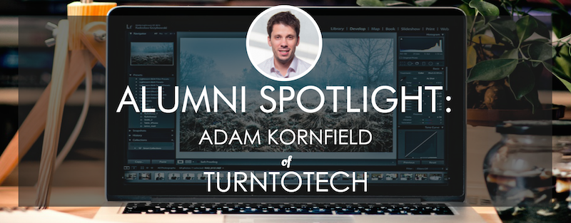 turntotech-alumni-spotlight-adam-kornfield