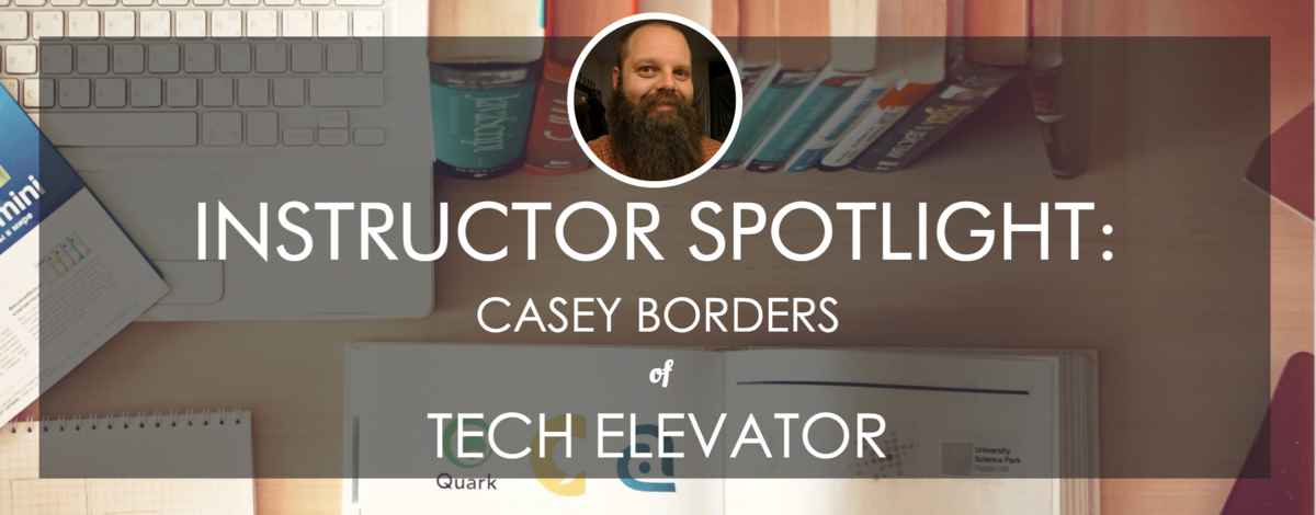 tech-elevator-instructor-spotlight-casey-borders