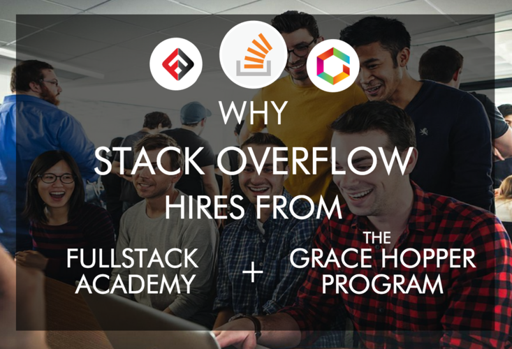 why-stack-overflow-hires-from-fullstack-academy