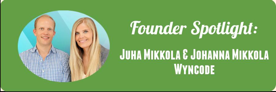 juha-and-johanna-wyncode-founder-spotlight