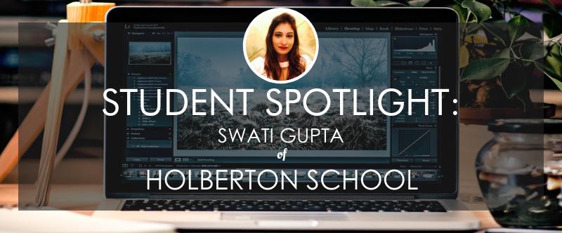 holberton-school-student-spotlight-swati-gupta