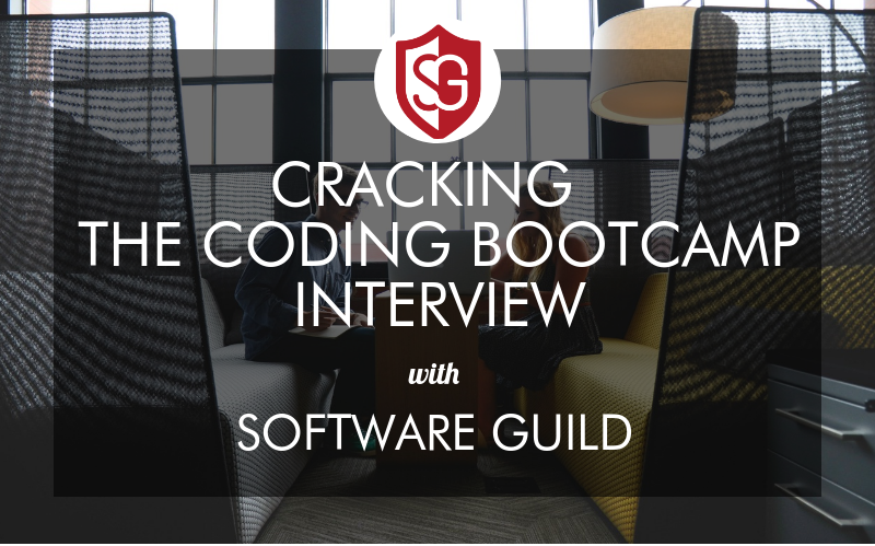 cracking-the-coding-bootcamp-interview-software-guild