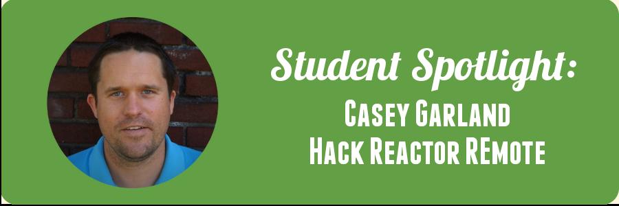 student-spotlight-casey-hack-reactor