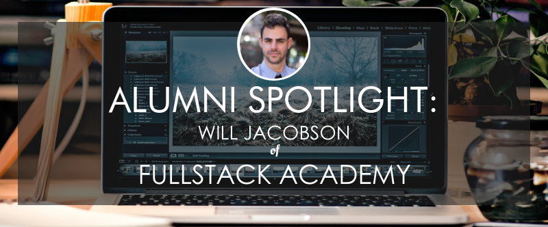fullstack-academy-alumni-story-will-jacobson