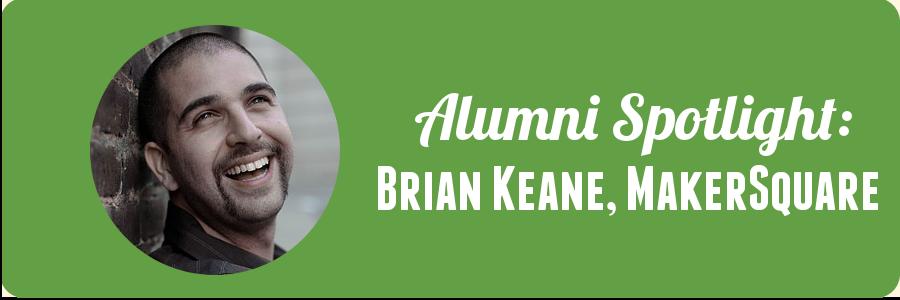 brian-makersquare-alumni-spotlight