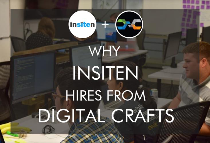 why-insiten-hires-digitalcrafts-bootcamp-graduates