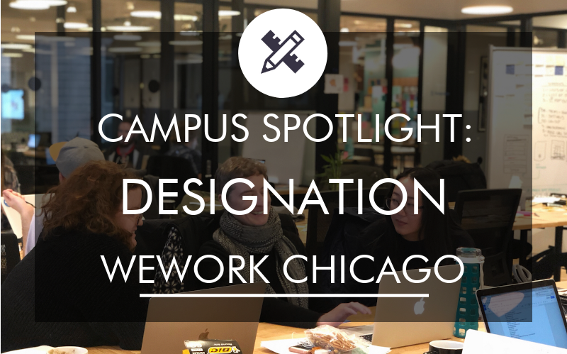 designation-campus-spotlight-we-work-chicago