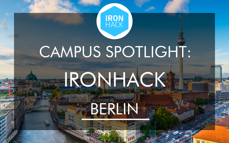 campus-spotlight-ironhack-berlin