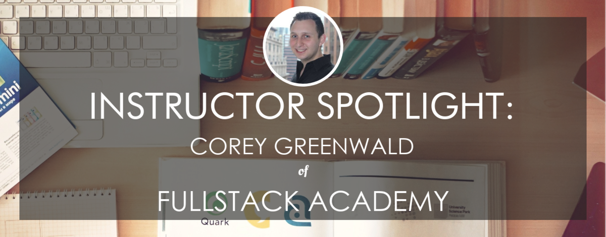 fullstack-academy-instructor-corey-greenwald