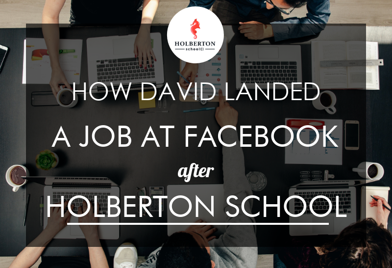 david-got-facebook-job-after-holberton-school