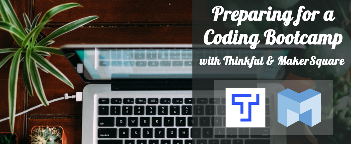 thinkful-makersquare-prepping-for-bootcamp-webinar-banner